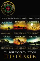 The Lost Books Collection: Chosen, Infidel, Renegade, Chaos, Lunatic, and Elyon