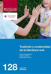 Tradición y modernidad de la literatura oral