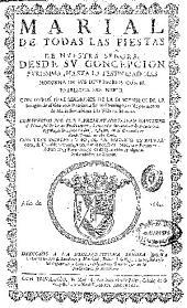 Marial de todas las fiestas de Nuestra Señora ...: con otros tres sermones de la descension de la imagen de ... Santo Domingo ... a la villa de Soriano