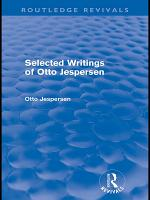 Selected Writings of Otto Jespersen  Routledge Revivals  PDF