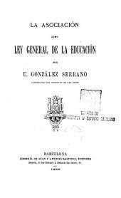 La asociación como ley general de la educación
