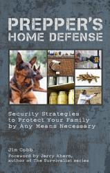 Prepper S Home Defense Book PDF