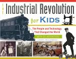 The Industrial Revolution for Kids