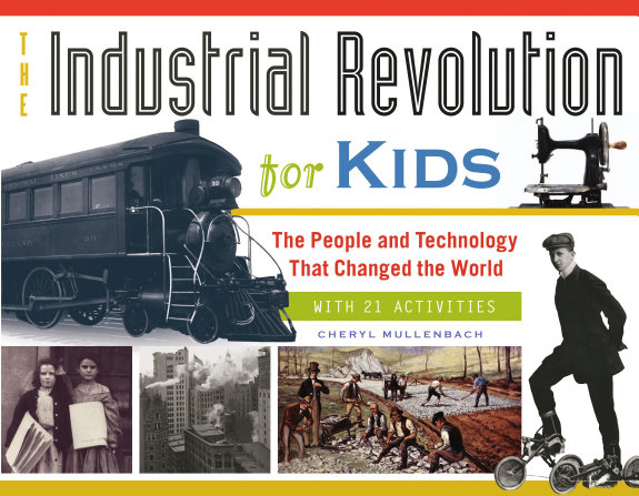 The Industrial Revolution for Kids PDF
