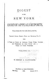 Digest of the New York Court of Appeals Reports: Embracing the Decisions Contained in Abbott's Court of Appeals Decisions, Keyes' Reports, and in the New York Reports, Volumes One to [175], Inclusive, Volume 2