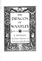 The Dragon of Wantley: His Rise, His Voracity, & His Downfall, a Romance