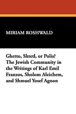 Ghetto  Shtetl  Or Polis  PDF