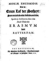 Moriae encomion, dat is: eenen Lof der Sotheyt: seer nuttelick ende lieflick om lesen
