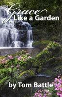 Grace Like a Garden