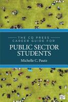 The CQ Press Career Guide for Public Sector Students PDF