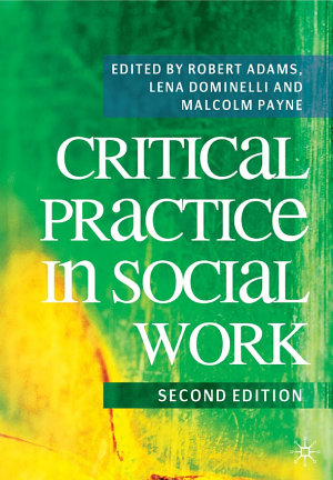 Critical Practice in Social Work PDF