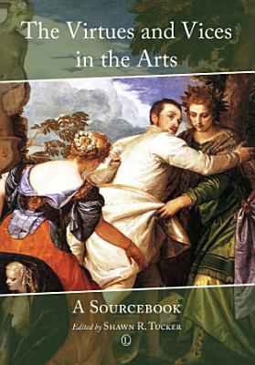 The Virtues and Vices in the Arts PDF