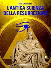 L'antica scienza della resurrezione