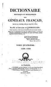 Dictionnaire historique et biographique des généraux français, depuis le onzième siècle jusqu'en 1820: Volume3
