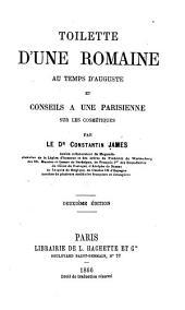 Toilette d'une Romaine au temps d'Auguste: et conseils a une Parisienne sur les cosmétiques