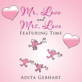 Mr. Love and Mrs. Love: Featuring Time