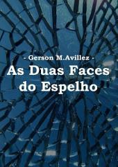 As Duas Faces Do Espelho