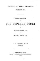 United States Reports: Cases Adjudged in the Supreme Court, Volume 141