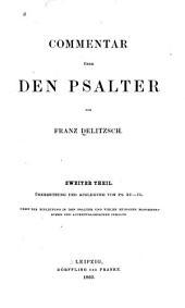 Commentar über den Psalter: Des Psalters viertes Buch Ps.XC-CVI; Des Psalters fuenftes Buch Ps.CVII-CL; Allgemeiner Bericht über den Psalter