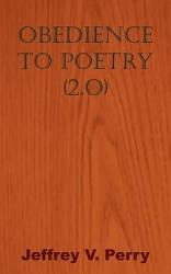 Obedience To Poetry 2 O  Book PDF