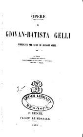 Opere di Giovan-Batista Gelli
