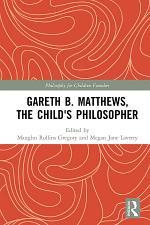 Gareth B. Matthews, The Child's Philosopher