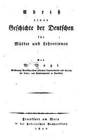Abriss einer geschichte der Deutschen f�ur m�utter und lehrerinnen