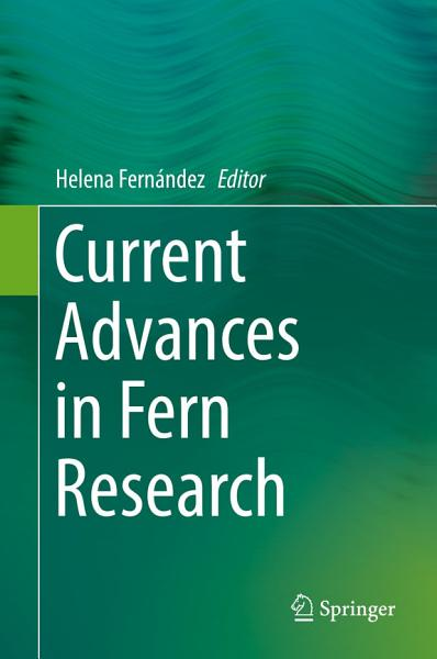 Download Current Advances in Fern Research Book