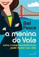 A menina do vale by Bel Pesce