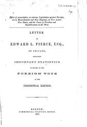 Effect of proscriptive or extreme legislation against foreigners in Massachusetts and New England, on free labor, free states, and the cause of freedom and republicanism in the West