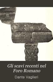 Gli scavi recenti nel Foro Romano