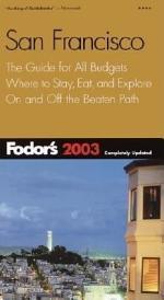 Fodor's San Francisco 2003