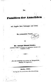 Die Familien der Anneliden: mit Angabe ihrer Gattungen und Arten
