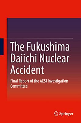 The Fukushima Daiichi Nuclear Accident PDF