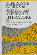 Reference Works in British and American Literature  English and American writers PDF