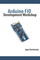 Arduino FIO Development Workshop