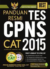 Panduan Resmi Tes CPNS 2015 Sistem CAT: Paket Lengkap Tes CPNS CAT