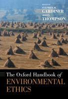 The Oxford Handbook of Environmental Ethics PDF