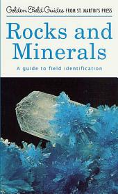 Rocks and Minerals: A Guide to Field Identification