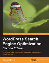 WordPress Search Engine Optimization: Edition 2