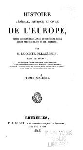 Histoire générale, physique et civile de l'Europe: depuis les dernières années du cinquième siècle jusque vers le milieu du dix-huitième, Volume11