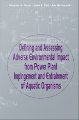 Defining and Assessing Adverse Environmental Impact from Power Plant Impingement and Entrainment of Aquatic Organisms