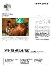"""Sierra Leone: """"we'll Kill You If You Cry"""" : Sexual Violence in the Sierra Leone Conflict"""