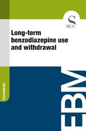 Long-term benzodiazepine use and withdrawal