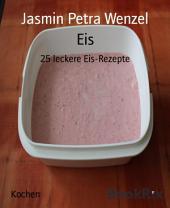 Eis: 25 leckere Eis-Rezepte
