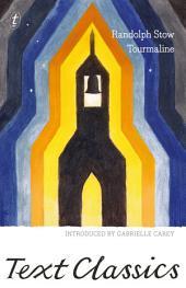 Tourmaline: Text Classics