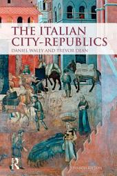 The Italian City Republics: Edition 4