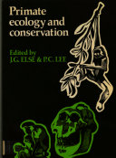 Primate Ecology and Conservation: Volume 2