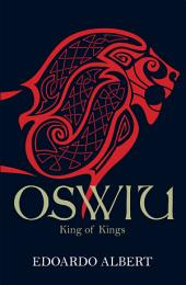 Oswiu: King of Kings