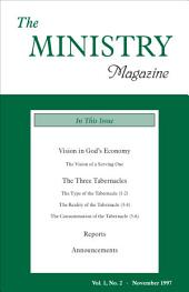 The Ministry of the Word, Vol. 1, No 2: Vision in God's Economy & The Three Tabernacles